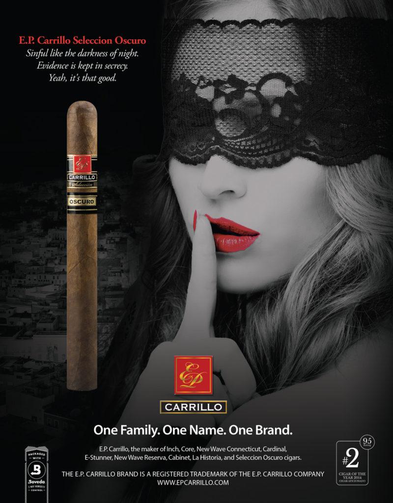 E.P. Carrillo Selection Oscuro Advertisement